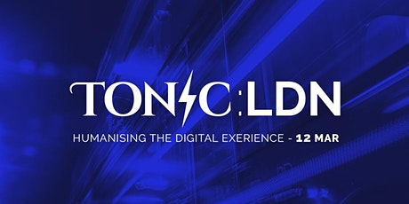 Tonic LDN: Humanising the digital experience tickets