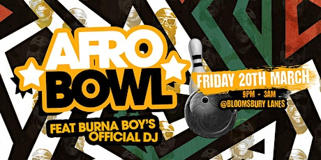 Afrobowl w/Burna Boy's Official DJ tickets