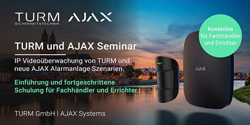 Das TURM und AJAX Alarmanlage Fachseminar 2020