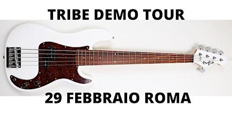 Tribe Demo Tour Roma biglietti