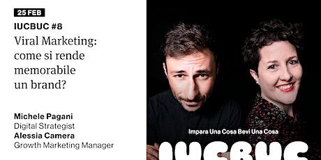 IUCBUC #8 - Viral Marketing biglietti