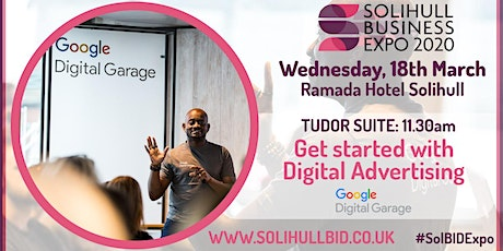 Get started with Digital Advertising- Google Digital Garage #SolBIDExpo   tickets