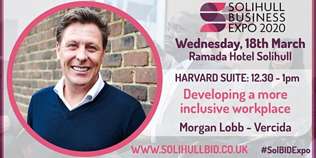 Developing a more inclusive workplace - #SolBIDExpo  tickets