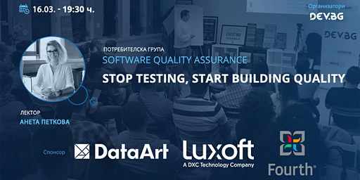 Software QA: Stop Testing, Start Building Quality