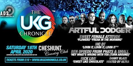 UKG CHRONICLE #CheshuntCountryClub tickets