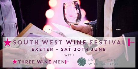 South West Wine Festival with Three Wine Men & South West Wine School tickets