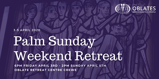Palm Sunday Weekend Retreat