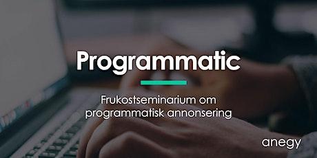 Programmatisk annonsering, vad är det egentligen och är det något för ert bolag? tickets