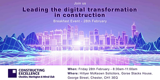 Constructing Excellence: Leading the digital transformation in construction