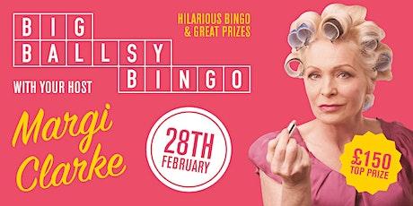 Margis Big Ballsy Bingo tickets