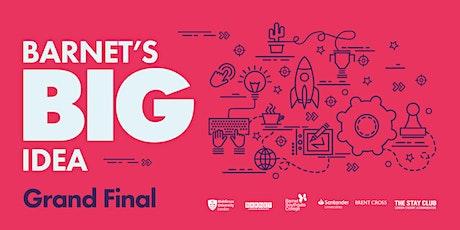 Barnet's Big Idea Competition Grand Final tickets