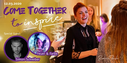 COME TOGETHER TO INSPIRE. Networking, Impulse, Inspiration Vol. 1