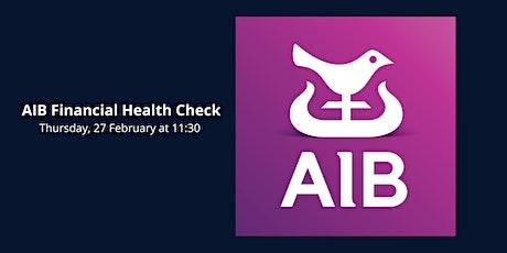 AIB's financial Health Check tickets