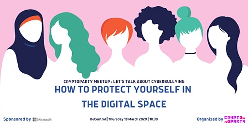 CryptoParty Brussels: let's talk about cyberbullying.