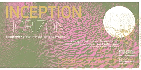 Inception Horizon - A Celebration of Subterranean Karst Systems tickets