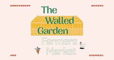 The Walled Garden Farmers Market