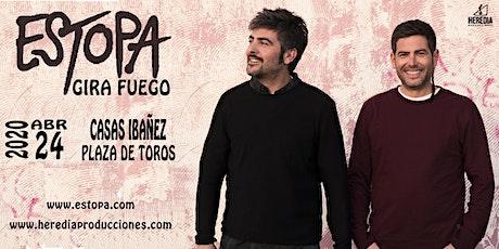 Estopa presenta GIRA FUEGO en Casas Ibañez (Albacete) entradas