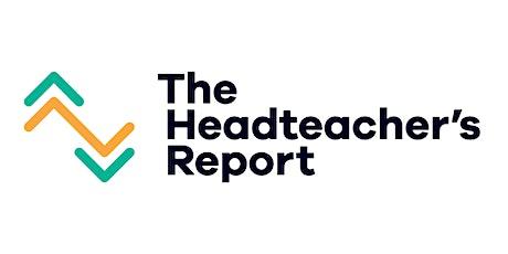 Overview Webinar Of The Headteacher's Report tickets