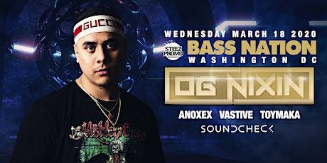 Bass Nation DC feat. OG Nixin tickets