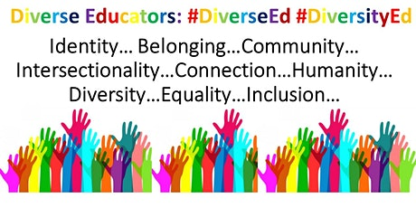 #DiverseEd - The Big VIRTUAL Conversation tickets