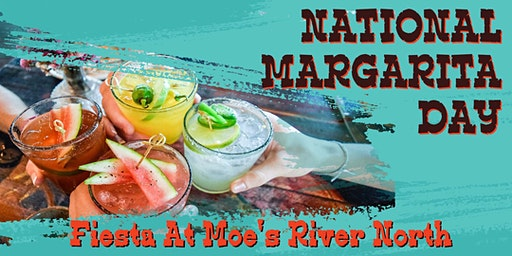 National Margarita Day - 4 Hour Margarita FIESTA at Moe's Cantina!