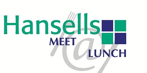 Hansells Meet@Lunch - February 2020