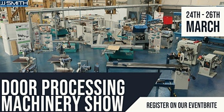 JJ Smith   Door Processing Machinery Show tickets