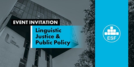 Linguistic Justice and Public Policy tickets