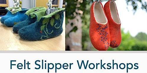 Felt Slipper Workshops