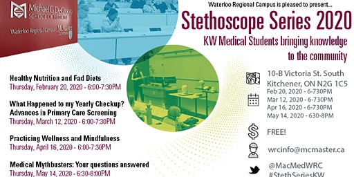 2020 Stethoscope Series - KW Medical Students Bringing Knowledge to the Community
