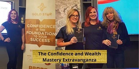 The Confidence and Wealth Mastery Extravanganza tickets