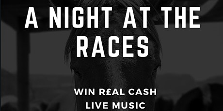A Night at the Races tickets