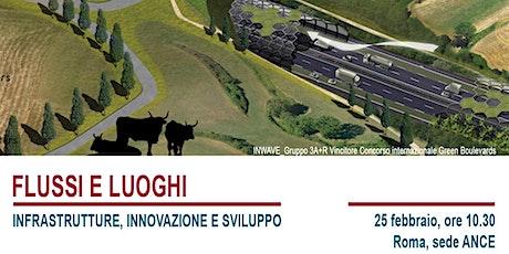 Infrastrutture per l'Italia delle cento città. Territori fragili, ambiente biglietti