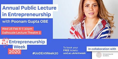 Annual Public Lecture in Entrepreneurship with Poonam Gupta OBE tickets