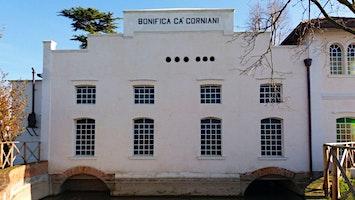 Le Terre di Bonifica e il pittoresco Borgo di Ca' Corniani