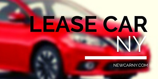 LEASE A NEW CAR ONLINE with New Car NY