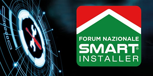 Forum Smart Installer - Bologna, 12 settembre