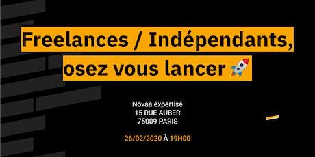 Freelances / Indépendants, osez vous lancer  billets