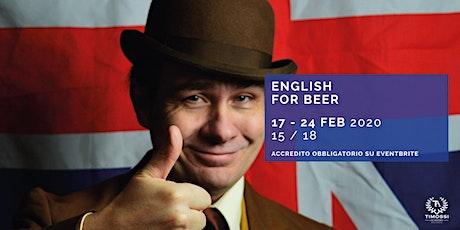 English for Beer biglietti