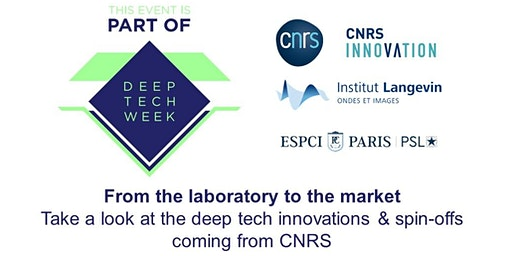 From the laboratory to the market: CNRS deep tech innovations & spin-offs