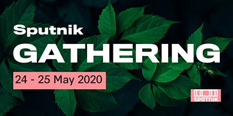 Sputnik Gathering 2020 tickets