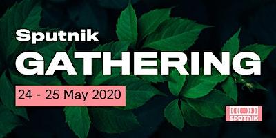 Sputnik Gathering 2020