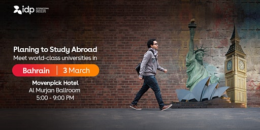 Attend IDP Study Abroad Expo in Bahrain