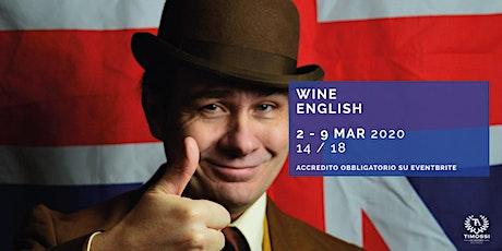 Wine English tickets