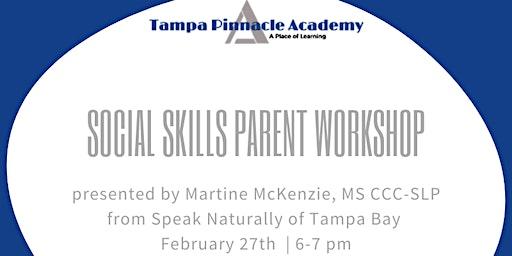 Social Skills Parent Workshop