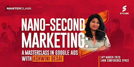 Nano - Second Marketing - A Masterclass in Google Ads tickets