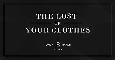 Cost Of Your Clothes - A Consumer Empowerment Workshop