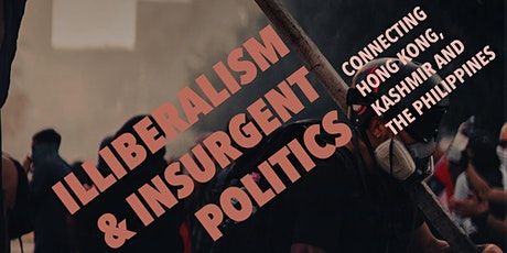 Illiberalism & Insurgent Politics tickets