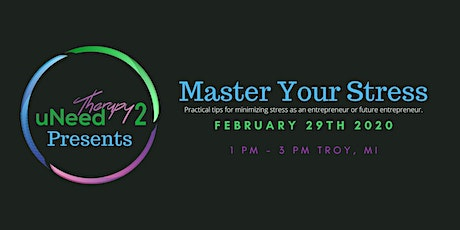 Master Your Stress - Entrepreneur Style tickets