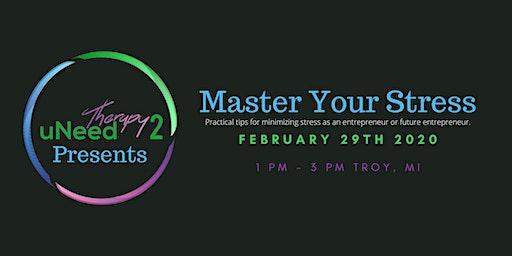 Master Your Stress - Entrepreneur Style